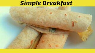 Simple Breakfast Idea