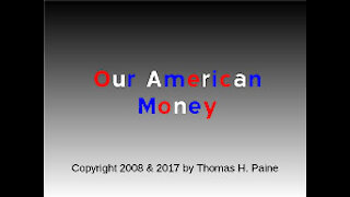 Our American Money