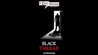 Black Thread *