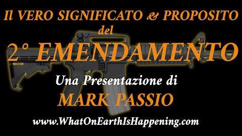 Secondo Emendamento USA: Il Vero Significato e Proposito (Mark Passio - ITA)