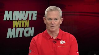 Chiefs Coverage: Minute with Mitch - Sept. 19