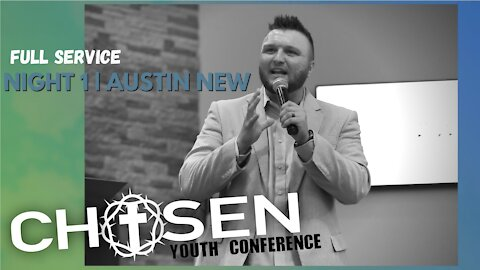 Chosen Youth Conference 2021 | Service 1 | FULL SERVICE