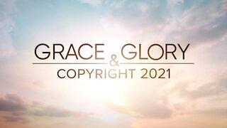 Grace & Glory 9/26/21