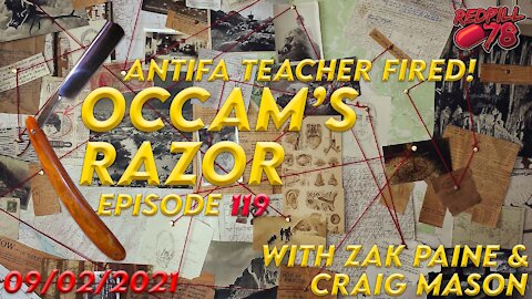 ANTIFA TEACHER FIRED! Occam's Razor ep. 119 with Zak Paine & Craig Mason