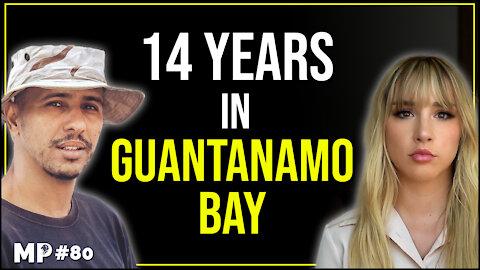 14 Years In Guantanamo Bay | Mohamedou Ould Slahi - Mikhaila Peterson Podcast #80