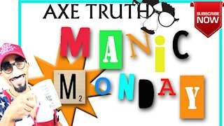 Manic Monday - Liberation , Tyranny , & Fake News