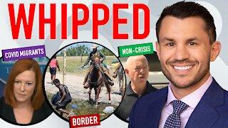 Biden's Border Non-Crisis Continues: Did Texas Border Patrol Whip Haitian Migrants?