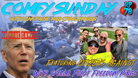 Comfy Sunday Featuring Citizens Against and Special Guest Freedom Rings