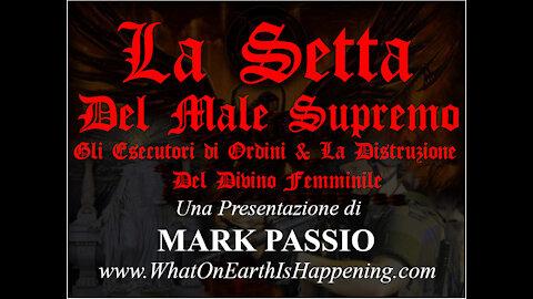 La Setta del Male Supremo (Mark Passio, ITA)