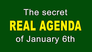 The REAL Agenda of January 6th - One Min.