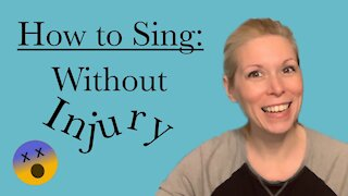 How to Sing: Without Injury