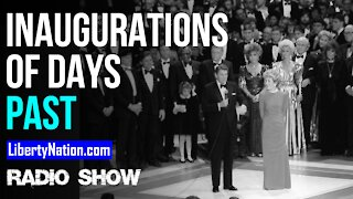 Inaugurations of Days Past - LN Radio Videocast