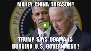 Urgent 🚨BOMBSHELL Trump Claims Obama Is Running U.S. Government! Milley's China Treason!