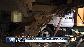 Truck rolls down hill, plows into church