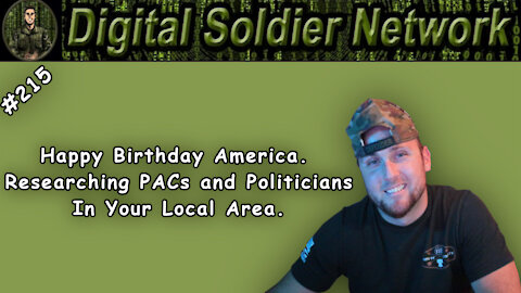 #215. Happy Birthday America. Researching PACs and Politicians In Your Local Area.
