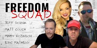Freedom Squad: Matt Couch, Mindy Robinson & Eric Matheny