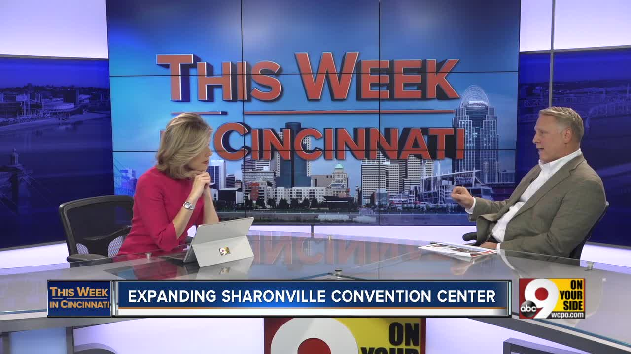 This Week In Cincinnati: Expanding Sharonville Convention Center