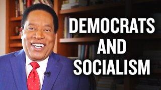 Larry Elder SHUTS DOWN Democratic Socialism   Larry Elder