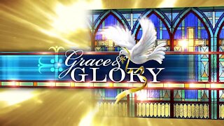 Grace and Glory 11/08/2020