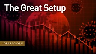 The Great Setup Leading to Great World Economic & Political Reset is Here - JD Farag [mirrored]