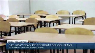 Saturday deadline to submit school plans