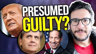 Trump is GUILTY Until Proven Innocent? Viva Frei Vlawg