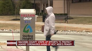 Macomb County steps up efforts to protect against coronavirus ahead of next week's primary