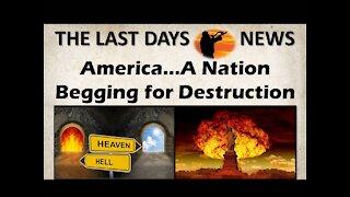 America - A Nation Begging for Destruction