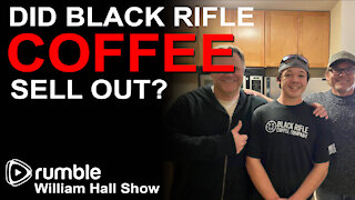Did Black Rifle Coffee Sell Out?