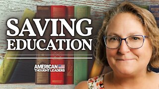 America's Broken Education System—Leigh Bortins Talks Classical Education, Homeschool   American Thought Leaders