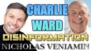 NICHOLAS VENIAMIN & CHARLIE WARD DISCUSS DISINFORMATION, GITMO, IMPEACHMENT & COVID