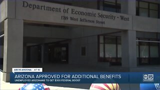 Arizona approved for additional unemployment benefits