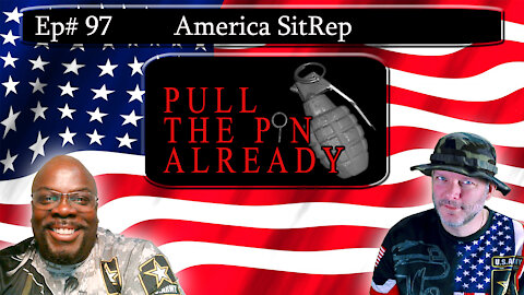 PTPA (Episode # 97): America Situation Report