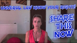 UNIVERSAL LAW, KNOW YOUR RIGHTS!