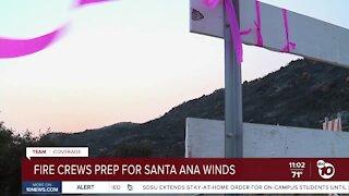 Fire crews prep for Santa Ana winds
