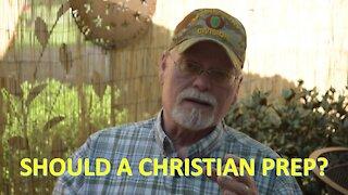 Should a Christian Prep?