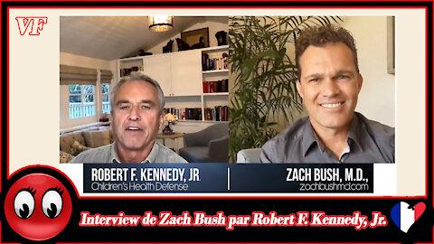 (VF) Interview de Zach Bush par Robert F. Kennedy, Jr.