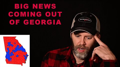 MAJOR NEWS OUT OF GEORGIA   big update
