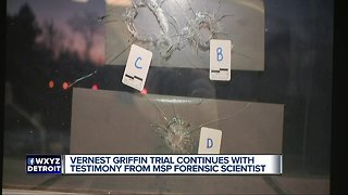 Vernest Griffin trial continues with testimony from MSP forensic scientist