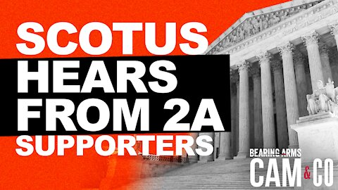 SCOTUS Hears From 2A Supporters In Right To Carry Case