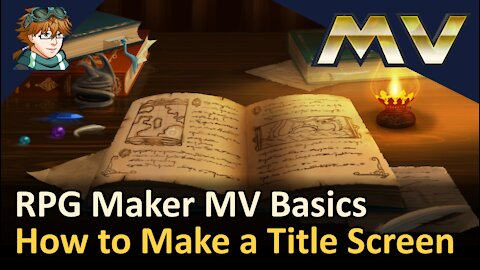 How to Make a Title Screen! RPG Maker MV