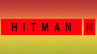 Hitman 3 by That 80s Movie Trailer Guy