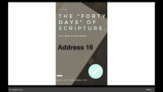 Chapter 16 The Lord Jesus' Forty Days GALILEE AND BETHANY