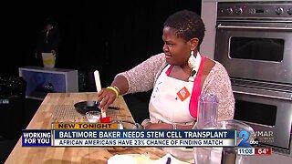 Baltimore baker needs stem cell transplant