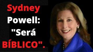 Sidney Powell: Será BÍBLICO