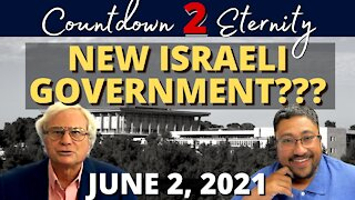 Does ISRAEL have a NEW GOVERNMENT???