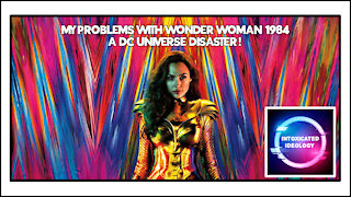 My problems with Wonder Woman 1984!