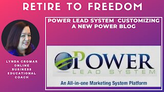 Power Lead System Customizing a New Power Blog
