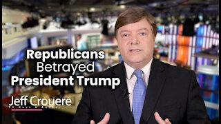 Republicans Betrayed President Trump