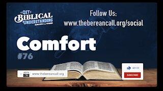 Get Biblical Understanding #76 - Comfort
